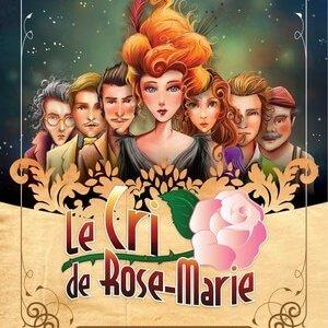 le cri de Rose Marie