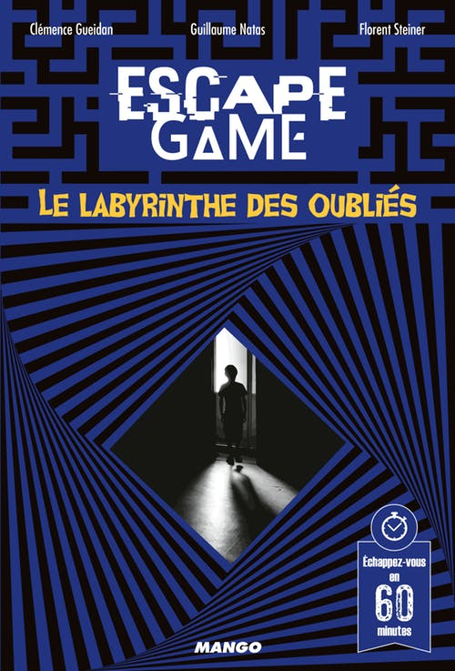 escape game - le labyrinthe des oublies