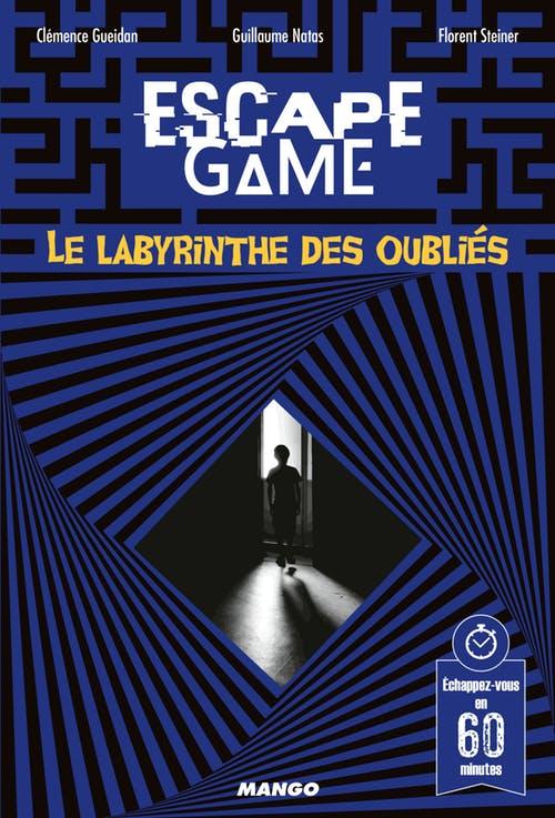 escape game - le labyrinthe des oublies