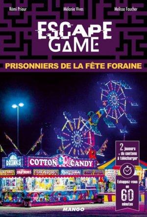 escape game - prisonniers de la fete foraine