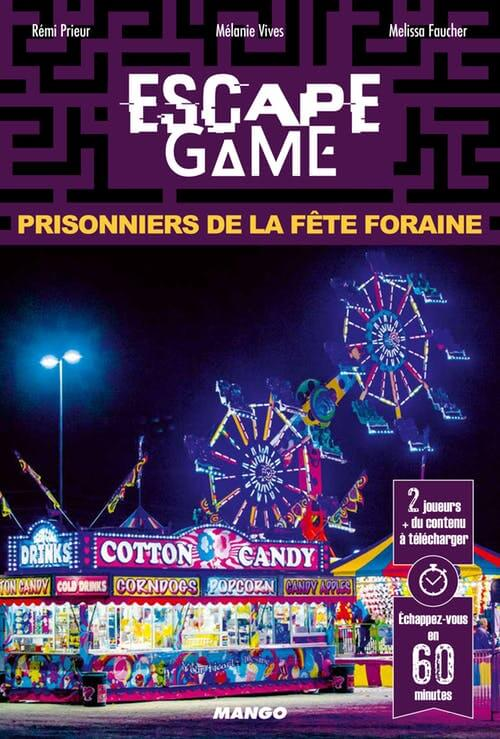 escape game - prisonniers de la fete foraine