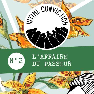 Intime Conviction n°2 - L'Affaire du Passeur